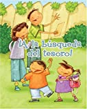 img - for A la busqueda del tesoro/ Treasure Hunt (Facil De Leer/ Easy Readers) (Spanish Edition) (Facil de Leer: Level G) book / textbook / text book