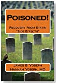 Poisoned!: Recovery From Statin &quot;Side Effects&quot;