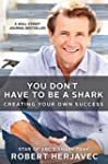 You Don't Have to Be a Shark: Creatin...