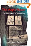 The Maple House: The True Story of a...
