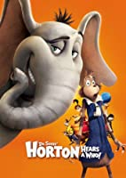 Dr. Seuss' Horton Hears A Who