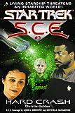 Star Trek: Hard Crash (Star Trek: Starfleet Corps of Engineers Book 3)