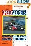 Speed Secrets: Professional Race Driv...