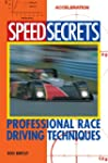 Speed Secrets: Professional Race Driv...