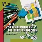 Mit Vorschulkindern die Bibel entdeck...