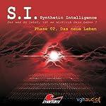 Das neue Leben (S. I. Synthetic Intelligence, Phase 02)   James Owen