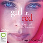 Girl in Red | [Gaye Hiçyilmaz]