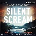 Silent Scream: Wie lange kannst du schweigen? (Kim Stone 1) | Angela Marsons