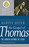 img - for The Gospel of Thomas: The Hidden Sayings of Jesus book / textbook / text book