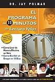 El Programma de 11 Minutos de Lectura Veloz + Cómo Lograr Más En Menos Tiempo (Spanish Edition)