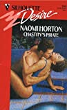 Chastity's Pirate (Silhouette Desire, No 769) (0373057695) by Naomi Horton