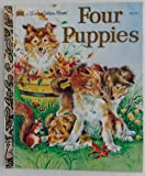 img - for Four Puppies (A Little Golden Book) book / textbook / text book