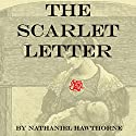 The Scarlet Letter Audiobook by Nathaniel Hawthorne Narrated by John Chatty, Cindy Hardin Killavey