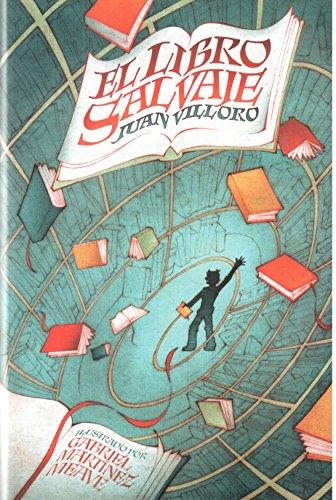 El Libro Salvaje (Especiales De A La Orilla Del Viento) (Spanish Edition)