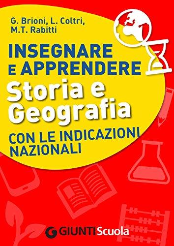 insegnare-e-apprendere-storia-e-geografia-con-le-indicazioni-nazionali-italian-edition