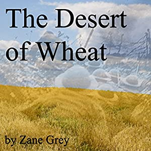 The Desert of Wheat Audiobook