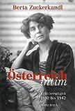 Österreich intim: Erinnerungen 1892 bis 1942