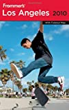 Frommer's Los Angeles 2010 (Frommer's Complete Guides)