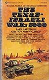TEXAS-ISRAELI WAR: 1999