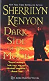 Dark Side of the Moon (0312934343) by Sherrilyn Kenyon