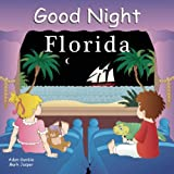 img - for Good Night Florida (Good Night Our World) book / textbook / text book