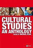 Cultural Studies: An Anthology