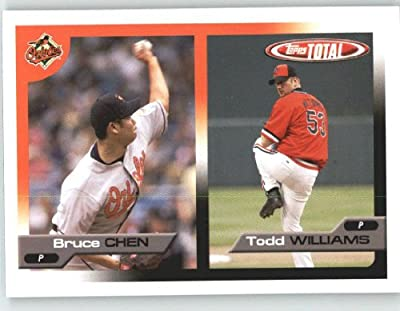 2005 Topps Total #616 Bruce Chen / Todd Williams - Baltimore Orioles (Prospect) (Baseball Cards)