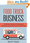 Food Truck Business: 7 Easy Steps To...