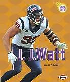 J.j. Watt (Amazing Athletes)