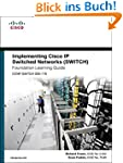 Implementing Cisco IP Switched Networ...