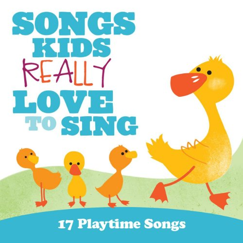 Songs Kids Really Love To Sing: 17 Playtime Songs (Kid Song compare prices)