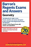 Geometry (Barron's Regents Exams and Answers)