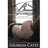 Beauty from Surrender (Beauty Series #2) ~ Georgia Cates