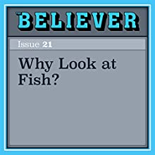 Why Look at Fish? Audiobook by Ginger Strand Narrated by Paige McKinney