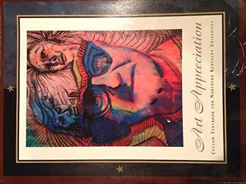 Art Appreciation: Custom Textbook for Northern Kentucky University