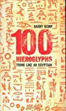 img - for 100 Hieroglyphs: Think Like an Egyptian book / textbook / text book