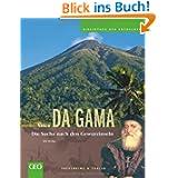 Vasco da Gama: Bibliothek der Entdecker: Die Suche nach den Gewürzinseln