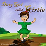 Children's Book:Dirty Gertie (Childrens book for ages 2-6 (Animal Habitats)Preschool( Book for Early & Beginner Readers Happy Children's Books Collection)