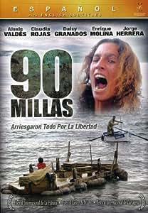 com: 90 Millas: Daisy Granados, Jorge Herrera, Enrique Molina, Claudia