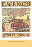 Honor at Daybreak (Texas Tradition Series, 32)