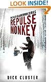 Repulse Monkey: Book 2,  The Alex Glauberman Series
