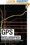 GPS Declassified: From Smart Bombs to...