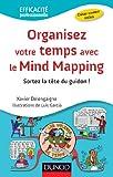 Organisez votre temps avec le Mind Mapping (Efficacit� professionnelle)