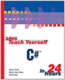 img - for Sams Teach Yourself C# in 24 Hours book / textbook / text book