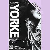Intimate Kill   [Margaret Yorke]