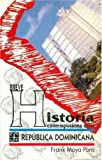 img - for Breve historia contempor nea de la Rep blica Dominicana (Coleccion popular) (Spanish Edition) book / textbook / text book