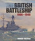 The British Battleship: 1906-1946
