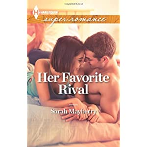 Her Favorite Rival by Sarah Mayberry