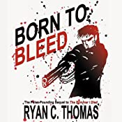 Born to Bleed | [Ryan C. Thomas]