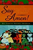 img - for Say Amen!: The African-American Family's Book of Prayers Hardcover October 1, 1997 book / textbook / text book